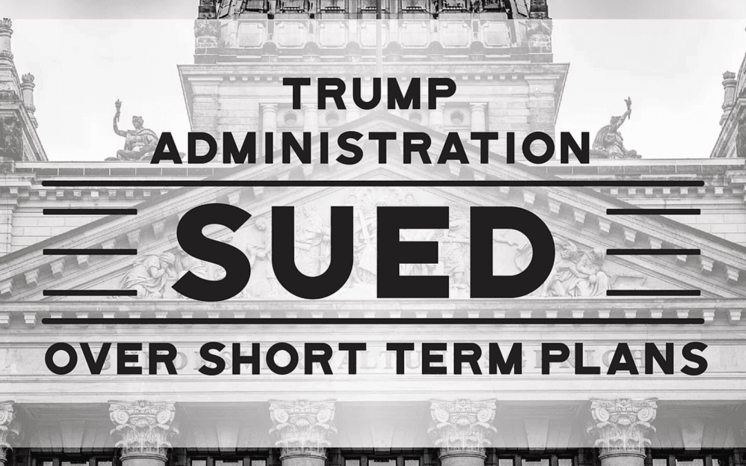 Trump Administration Sued Over Short Term Plans