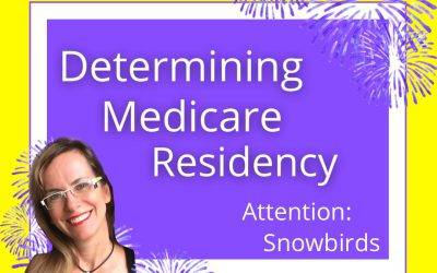 Determining Medicare State of Residency – It's more complicated than you think