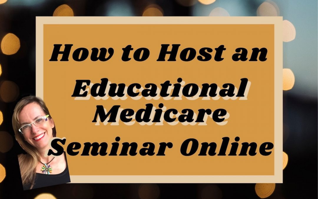 How to Host a Medicare Seminar Online