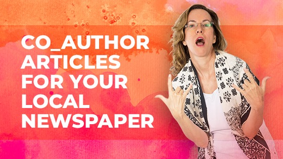 Co-author Articles for Your Local Newspaper